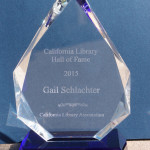 Remarks From Gail Schlachter's Induction Into the California Library Hall of Fame (Gail Schlachter Hauser 1943-2015)
